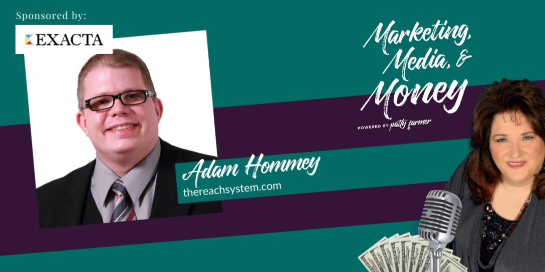Adam Hommey on Marketing, Media & Money Podcast