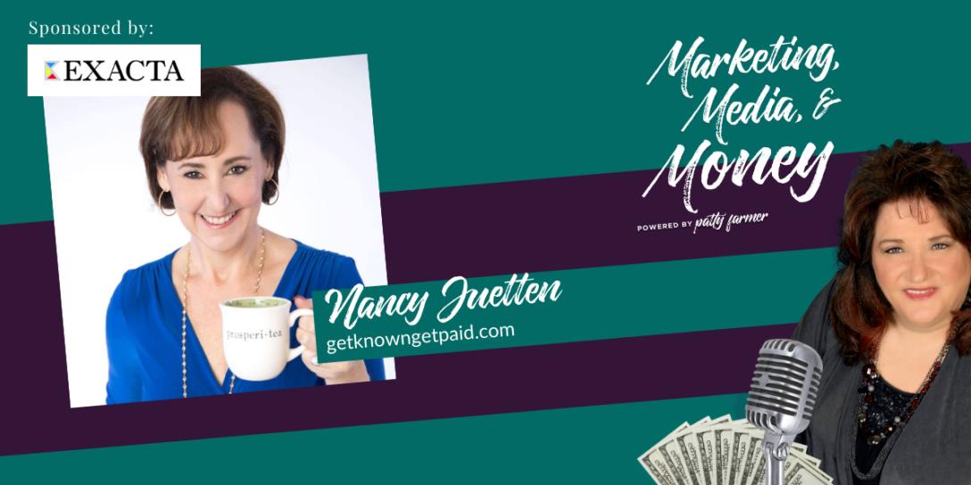 Nancy Juetten on Marketing, Media & Money Podcast