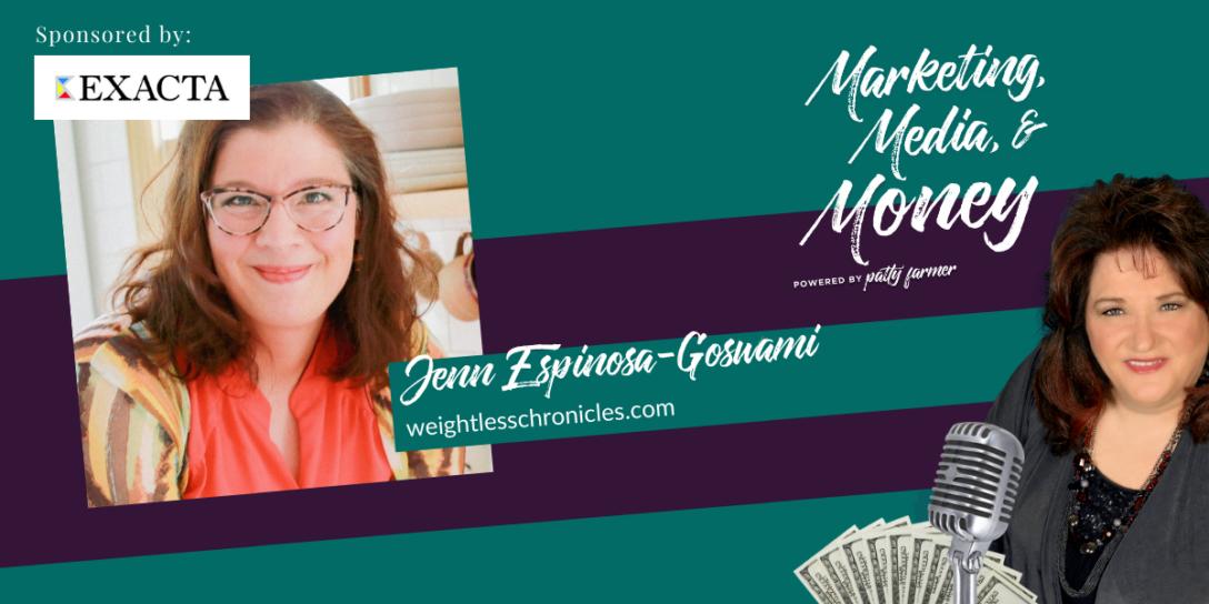 Jenn Espinosa-Goswami on Marketing, Media & Money Podcast