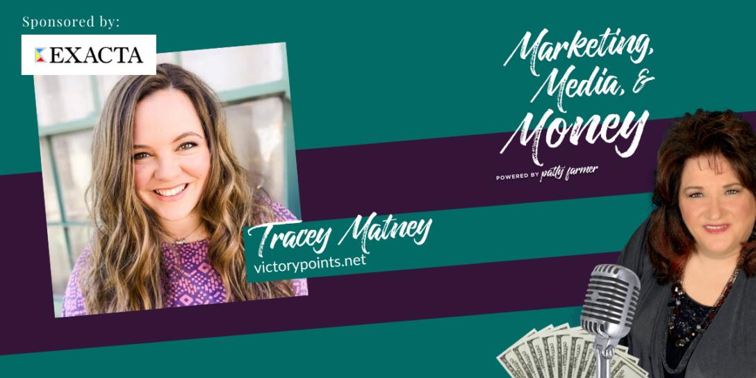 Tracey Matney on Marketing, Media & Money Podcast