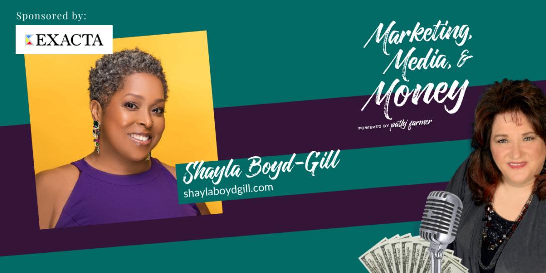 Shayla Boyd-Gill on Marketing, Media & Money Podcast